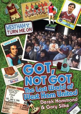 Got, Not Got: West Ham United (BOK)