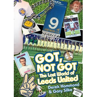 Got, Not Got: Leeds United (BOK)