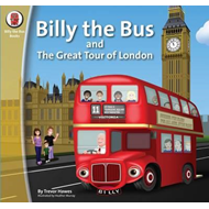 Billy the Bus and the Great Tour of London (BOK)