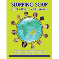 Slurping Soup and Other Confusions (BOK)