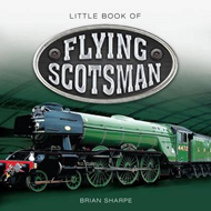 Little Book of Flying Scotsman (BOK)