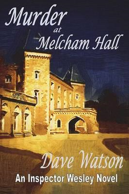 Murder at Melcham Hall (BOK)