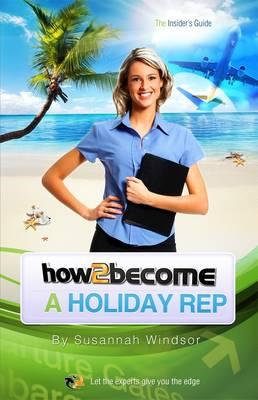 How to Become a Holiday Rep (BOK)