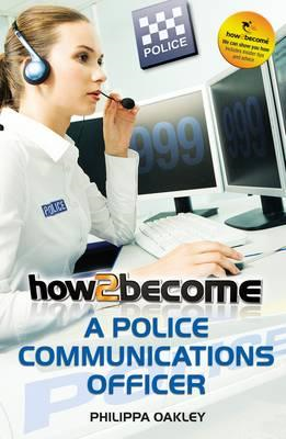How to Become a Police Communications Officer (999 Call Oper (BOK)