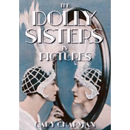 Dolly Sisters in Pictures (BOK)