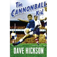 Dave Hickson: The Cannonball Kid (BOK)