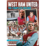 West Ham: The Complete Record (BOK)