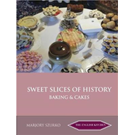 SWEET SLICES OF HISTORY (BOK)