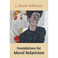 Foundations for Moral Relativism (BOK)