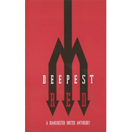 Deepest Red: A Manchester United Anthology (BOK)