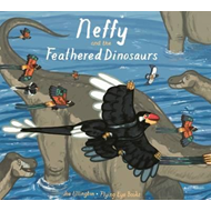 Neffy and the Feathered Dinosaurs (BOK)