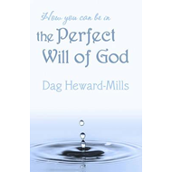 How You Can be in the Perfect Will of God (BOK)
