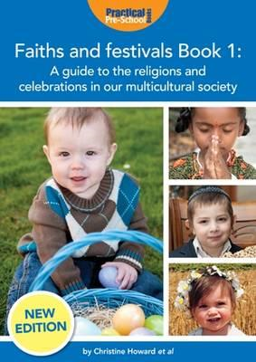 Faiths and Festivals Book 1: A Guide to the Religions and Celebrations in Our Multicultural Society (BOK)