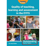 Quality of Teaching, Learning and Assessment in the EYFS (BOK)