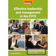 Effective Leadership and Management in the EYFS (BOK)