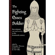 Fighting Essex Soldier: Recruitment, War and Society in the (BOK)