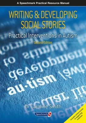 Writing & Developing Social Stories (BOK)