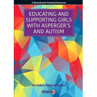 Educating and Supporting Girls with Asperger's and Autism (BOK)