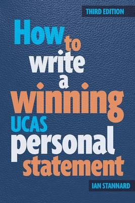 How to Write a Winning UCAS Personal Statement (BOK)
