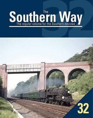 Southern Way Issue No 32 (BOK)