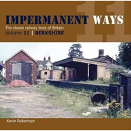 Impermanant Ways : The Closed Railway Lines of Britain (BOK)