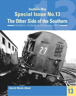 Southern Way Special Issue No. 13: The Other Side of the Sou (BOK)