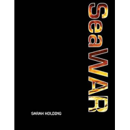 SeaWAR: Book 2 of the seaBEAN Trilogy: Book 2 of the SeaBEAN Trilogy (BOK)