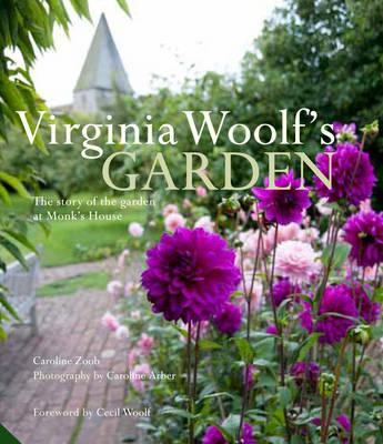 Virginia Woolf's Garden: the Story of the Garden at Monk's H (BOK)