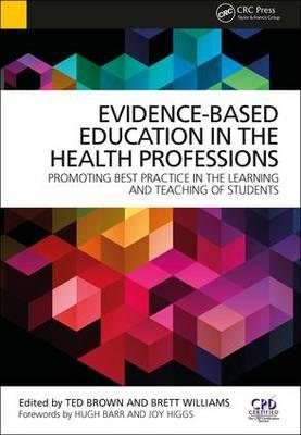Evidence-Based Education in the Health Professions (BOK)