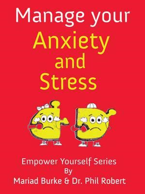 Manage Your Anxiety And Stress (BOK)