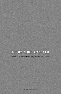 Fight Your Own War (BOK)