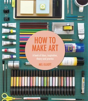 How To Make Art (BOK)
