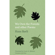 We Own the Forests and Other Poems (BOK)
