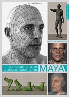 Beginner's Guide to Character Creation in Maya (BOK)