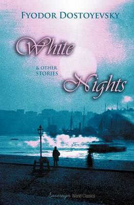 White Nights & Other Stories (BOK)