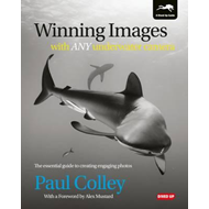 Winning Images with Any Underwater Camera (BOK)
