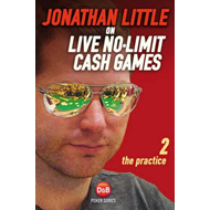 Jonathan Little on Live No-Limit Cash Games (BOK)