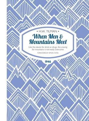 When Men & Mountains Meet (BOK)