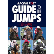 Racing Post Guide to the Jumps 2015-2016 (BOK)