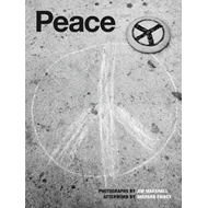 Peace: Photographs By Jim Marshall (BOK)