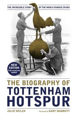 Biography of Tottenham Hotspur (BOK)