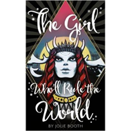 Girl Who'll Rule the World (BOK)