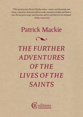 Further Adventures of the Lives of the Saints (BOK)