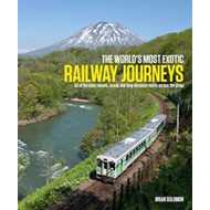 World's Most Exotic Railway Journeys (BOK)