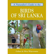 Naturalist's Guide to the Birds of Sri Lanka (BOK)