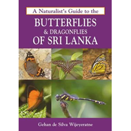 Naturalist's Guide to the Butterflies & Dragonflies of Sri L (BOK)