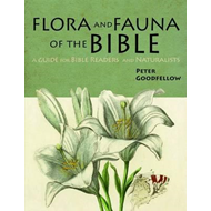 Flora & Fauna of the Bible (BOK)