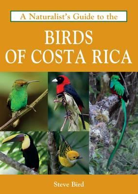 Naturalist's Guide to the Birds of Costa Rica (BOK)