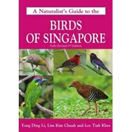 Naturalist's Guide to the Birds of Singapore (BOK)