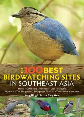 100 Best Bird Watching Sites in Southeast Asia (BOK)